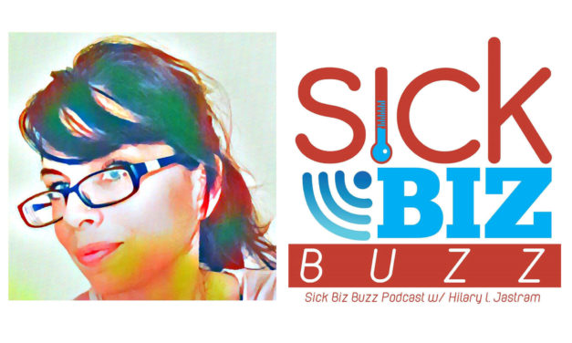 Sick Biz Buzz 023: Hilary J on Profitable Self-Publishing Fundamentals